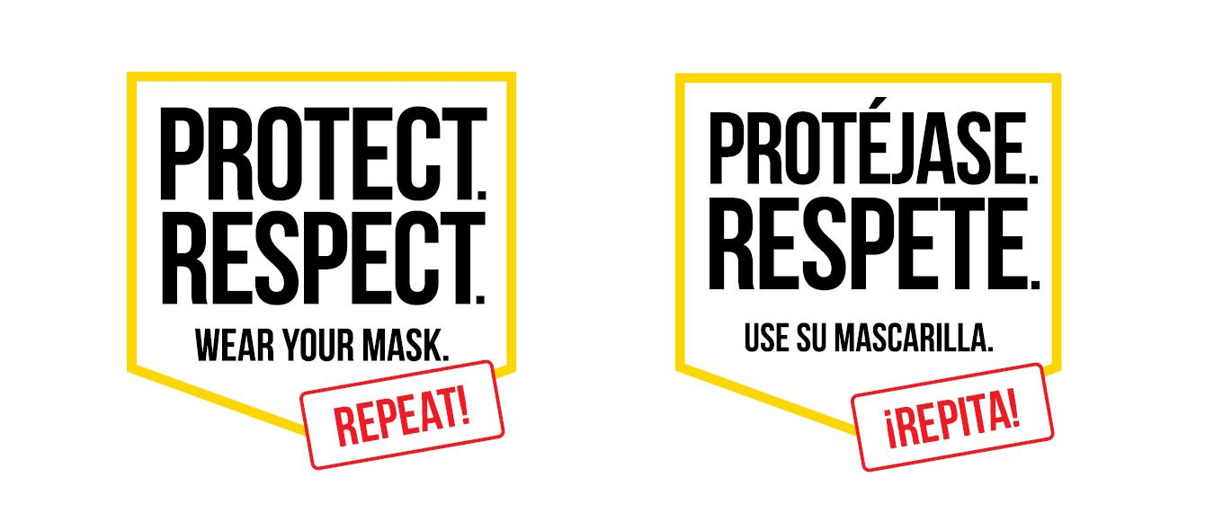 Protect. Respect. Wear Your Mask campaign
