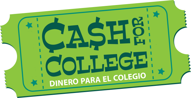 Cash for College - Dinero para el colegio