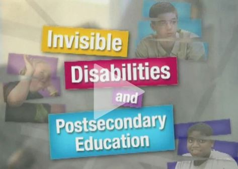 "Video link for ""Invisible Disability and Postsecondary Education"""